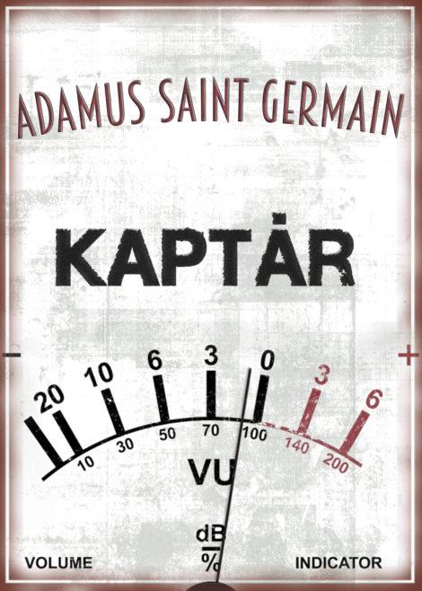 Adamus Saint Germain: Kaptár