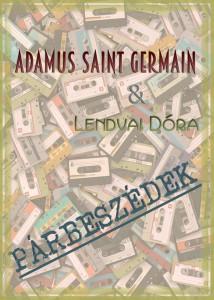 Adamus Saint Germain: Párbeszédek