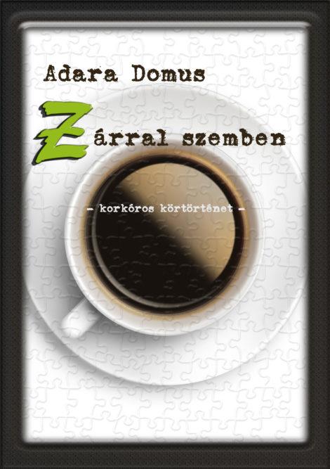 Adara Domus: Z árral szemben
