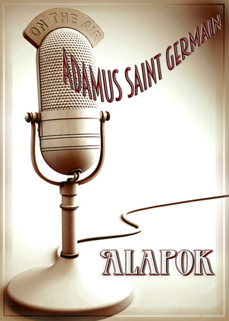Adamus Saint Germain: Alapok